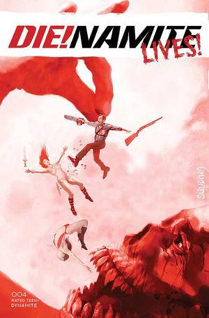 DIE!NAMITE LIVES (2021) #4 B