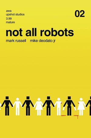 NOT ALL ROBOTS (2021) #2