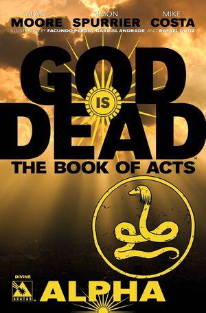 GOD IS DEAD BOOK OF ACTS ALPHA DIVINE VAR (2021) #1