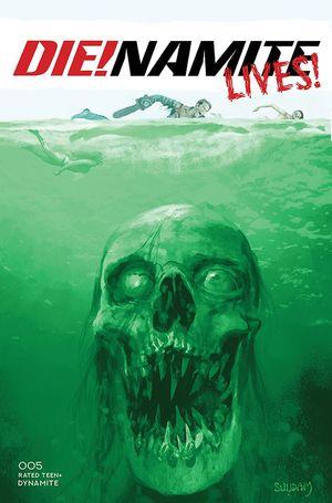 DIE!NAMITE LIVES (2021) #5 SUYD