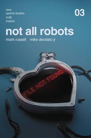 NOT ALL ROBOTS (2021) #3