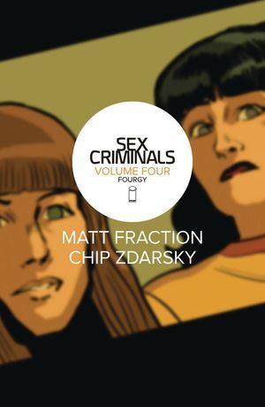 SEX CRIMINALS TP VOL 04 FOURGY (JUL170876) (MR)
