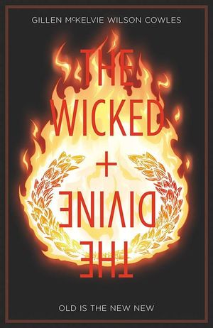 WICKED & DIVINE TP VOL 08 OLD IS THE NEW NEW (JAN190247) (MR