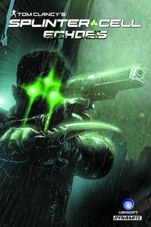 TOM CLANCY SPLINTER CELL ECHOES TP (AUG141381)