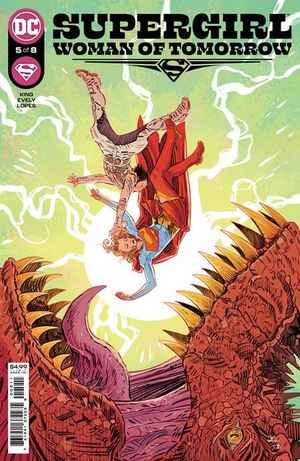 SUPERGIRL WOMAN OF TOMORROW (2021) #5