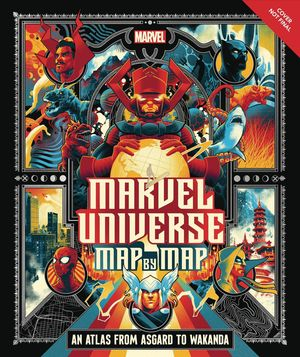 MARVEL UNIVERSE MAP BY MAP HC