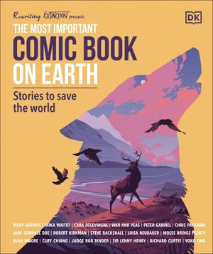 MOST IMPORTANT COMIC BOOK ON EARTH STORIES TO SAVE WORLD