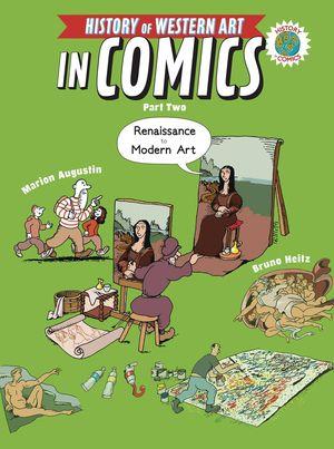 HIST OF WESTERN ART IN COMICS PART 02 RENAISSANCE TO MODERN