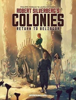ROBERT SILVERBERG COLONIES HC RETURN TO BELZAGOR (JUN191787)