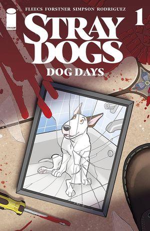 STRAY DOGS DOG DAYS #1 (OF 2) CVR A FORSTNER & FLEECS