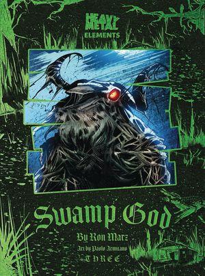 SWAMP GOD #3 (OF 6) (RES) (MR)