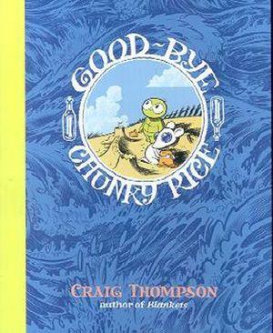 GOODBYE, CHUNKY RICE GN (2004)