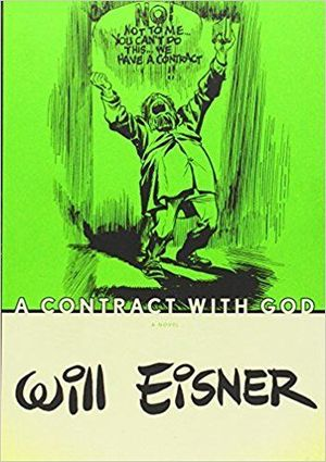 WILL EISNERS CONTRACT WITH GOD SC #1