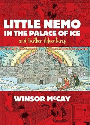 LITTLE NEMO IN PALACE OF ICE & FURTHER ADVENTURES #1