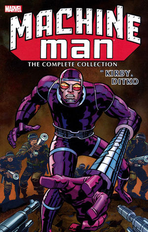 MACHINE MAN BY KIRBY & DITKO: THE COMPLETE COLLECTION TP