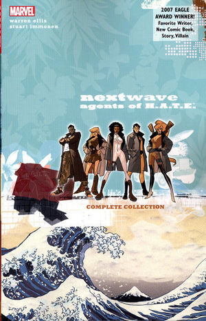 NEXTWAVE AGENTS OF HATE COMPLETE COLLECTION TP