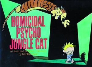 CALVIN & HOBBES HOMICIDAL PSYCHO JUNGLE CAT TP