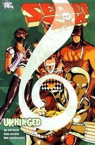 SECRET SIX UNHINGED TPB (2009) #1