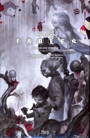 FABLES DELUXE EDITION HC #7