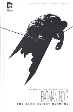 BATMAN NOIR THE DARK KNIGHT RETURNS HC #1