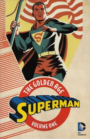 SUPERMAN THE GOLDEN AGE TP #1