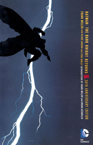 DARK KNIGHT RETURNS TP 30TH ANNIVERSARY EDITION