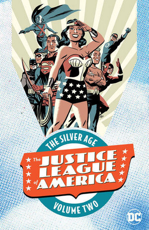 JUSTICE LEAGUE OF AMERICA: THE SILVER AGE #2