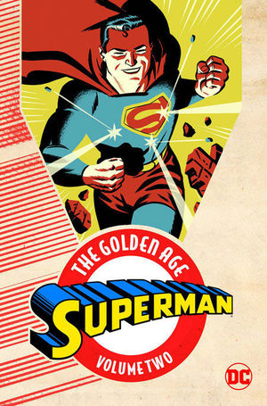 SUPERMAN THE GOLDEN AGE TP #2