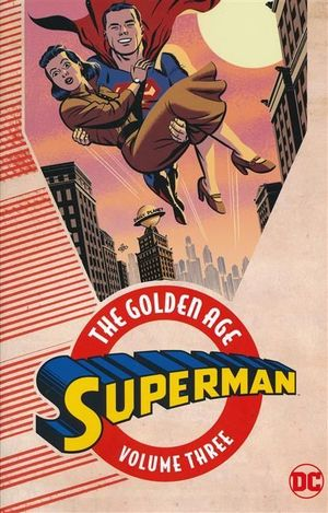 SUPERMAN THE GOLDEN AGE TP #3
