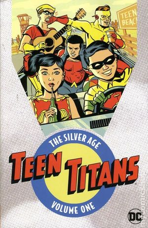 TEEN TITANS THE SILVER AGE TPB (2017 DC)