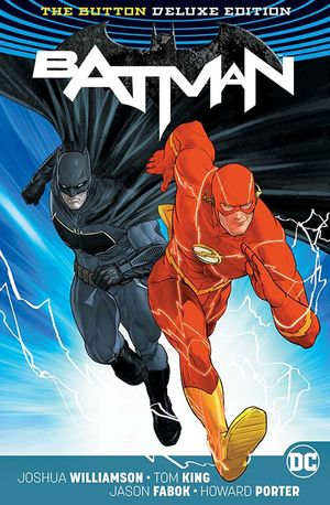 BATMAN FLASH THE BUTTON DELUXE ED HC #1