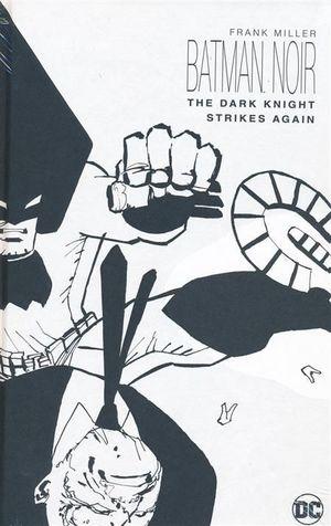 BATMAN NOIR THE DARK KNIGHT STRIKES AGAIN HC #1