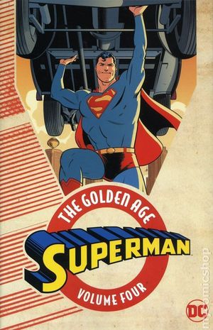 SUPERMAN THE GOLDEN AGE TP #4
