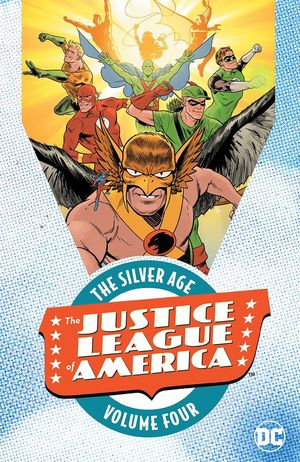 JUSTICE LEAGUE OF AMERICA: THE SILVER AGE #4