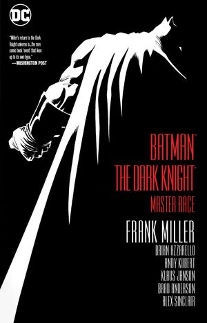 DARK KNIGHT III THE MASTER RACE TPB (2018 DC)