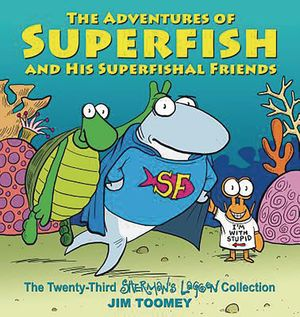 SHERMANS LAGOON ADV OF SUPERFISH & HIS SUPERFISH FRIENDS TP