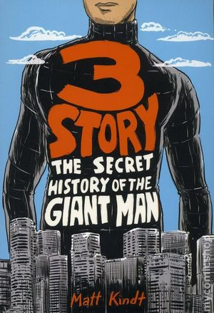 3 STORY THE SECRET HISTORY OF THE GIANT MAN TPB (2018)
