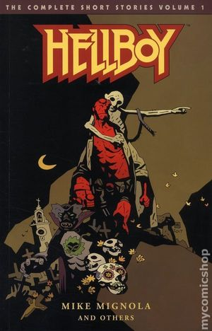 HELLBOY THE COMPLETE SHORT STORIES TPB #1