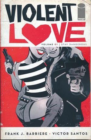 VIOLENT LOVE TP #1