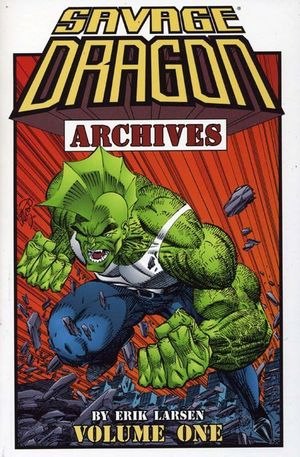 Savage Dragon Archives TP #1