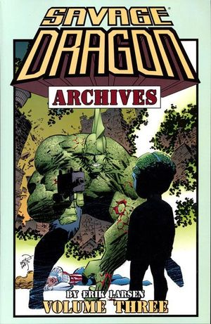 Savage Dragon Archives TP #3