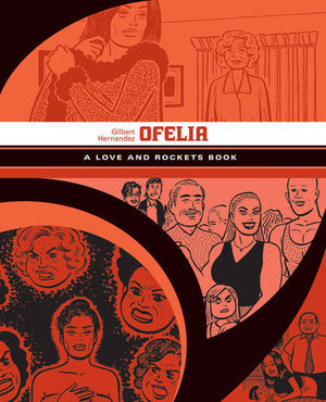 OFELIA. A LOVE AND ROCKETS BOOK #5