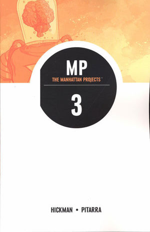 THE MANHATTAN PROJECTS  TP #3