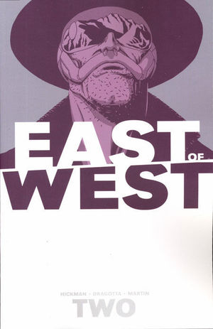 EAST OF WEST TP #2