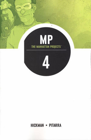 THE MANHATTAN PROJECTS  TP #4