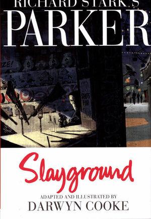 RICHARD STARKS PARKER SLAYGROUND HC #1