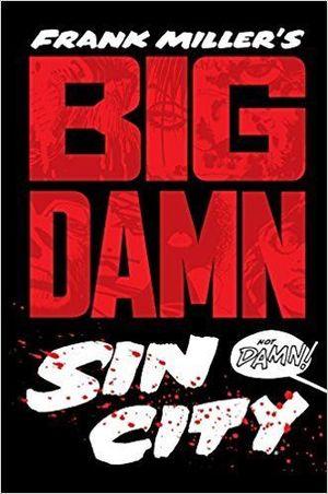 FRANK MILLERS BIG DAMN SIN CITY HC #1