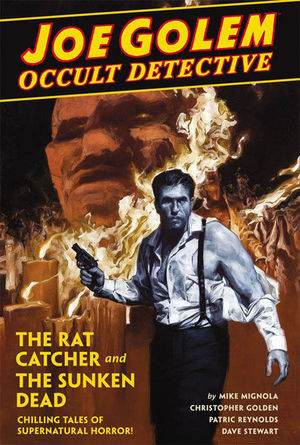 JOE GOLEM OCCULT DETECTIVE HC #1