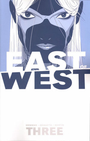 EAST OF WEST TP #3