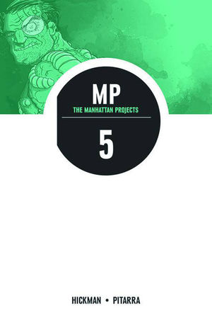 THE MANHATTAN PROJECTS  TP #5